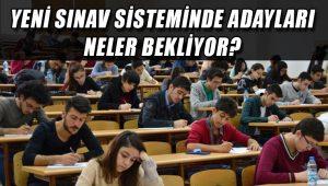 Yükseköğretim Kurumları Sınavı (YKS) sürecinde adayları neler bekliyor?