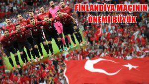 A Milli Takım için Finlandiya maçının önemi büyük
