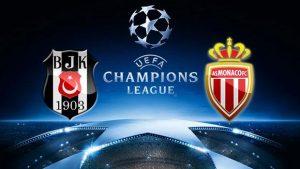 Beşiktaş-Monaco maçı hangi kanalda saat kaçta? İşte ilk 11'ler