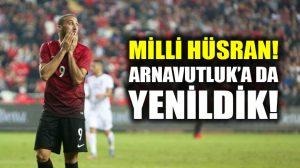 Bir Milli hüsran daha: Türkiye-Arnavutluk: 2-3