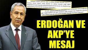 Bülent Arınç'tan Erdoğan ve AKP'ye uyarı