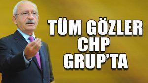 Gözler CHP grupta! Kılıçdaroğlu belge açıklayacak