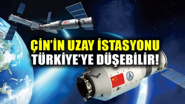 Çin'in kontrolünden çıkan uzay istasyonu Tiangong-1, yeni yılda Türkiye'ye düşebilir!