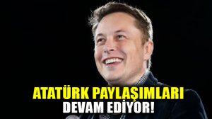 Elon Musk bu kez de Atatürk'ün ünlü sözünü paylaştı!