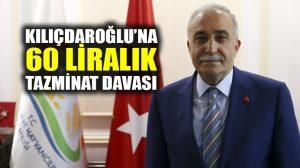 Bakan Fakıbaba'dan Kılıçdaroğlu'na 60 liralık tazminat davası