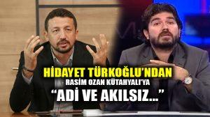 Hidayet Türkoğlu'ndan Rasim Ozan Kütahyalı'ya: Aşağılık, adi…