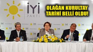 İYİ Parti'nin 1. Olağan Kurultay tarihi belli oldu