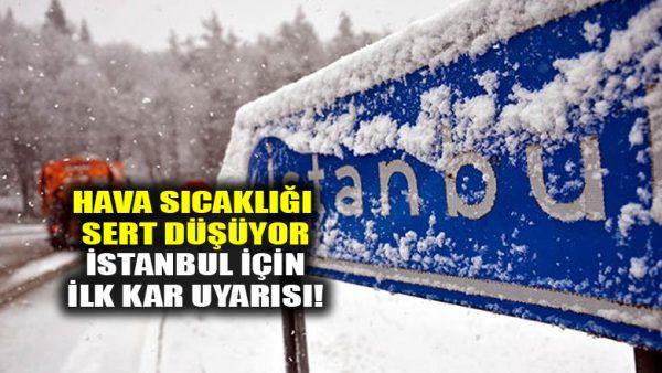 Havalar soğuyor, İstanbul için Meteoroloji'den ilk kar uyarısı!