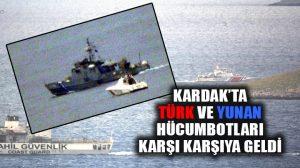 Kardak kayalıklarına yaklaşan Yunan botlarına, Türk hücumbotlarından engelleme