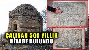 Ferruh Şad Bey'in 20 yıldır kayıp olan 500 yıllık kitabesi Tunceli'de bulundu!