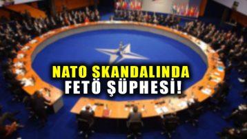 NATO skandalında FETÖ şüphesi!