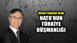 NATO'nun Türkiye Düşmanlığı!