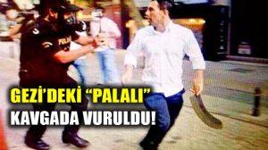 Gezi'de eylemcilere palayla saldıran Sabri Çelebi kavgada ayağından vuruldu!
