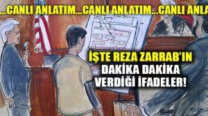 Reza Zarrab'ın ifadelerinde 2. gün!