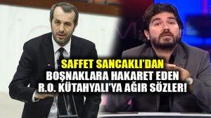 MHP'li Saffet Sancaklı'dan Rasim Ozan Kütahyalı'ya sert tepki: Şerefsiz