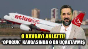 Serdar Ali Çelikler Bodrum uçağında yaşanan kavgayı anlattı