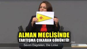Sevim Dağdelen Alman Meclisinde YPG bayrağı açtı, tartışma çıktı