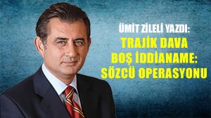 Trajik dava boş iddianame: SÖZCÜ operasyonu
