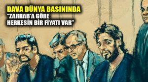 Dünya basını Reza Zarrab davasını nasıl gördü?