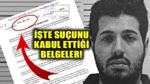 İşte Reza Zarrab'ın suçunu kabul ettiği belge! Bugün tanık olarak mahkemeye gelecek!