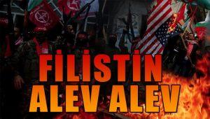 Filistin alev alev! Çatışmalar başladı