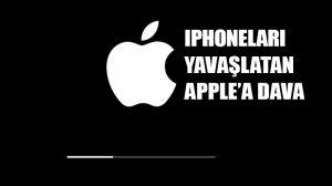 iPhone'ları yavaşlattığını itiraf eden Apple'a dava
