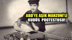 """ABD'ye Aşık Mahzuni'li protesto! Hoparlörden """"Katil Amerika"""" türküsünü çaldılar!"""