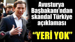 Sebastian Kurz: Türkiye AB'ye giremez