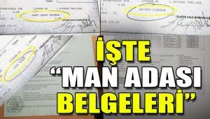 """İşte CHP'nin paylaştığı """"Man Adası"""" belgeleri"""