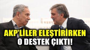 Bülent Arınç, AKP tarafındna eleştirilen Abdullah Gül'ün KHK tepkisine destek çıktı!