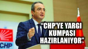 """CHP Sözcüsü Bülent Tezcan: """"CHP'ye yargı kumpası hazırlanıyor"""""""