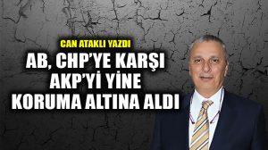 AB, CHP'ye karşı AKP'yi yine koruma altına aldı