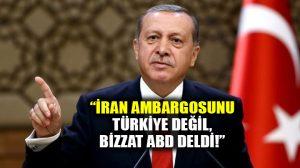 Cumhurbaşkanı Erdoğan, ambargoyu Türkiye'nin değil bizzat ABD'nin deldiğini söyledi