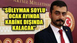 CHP'li Eren Erdem'den Süleyman Soylu iddiası: Kabine dışında kalacak!
