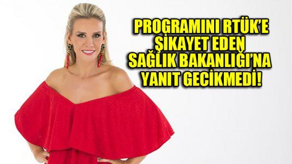 Esra Erol'dan programını RTÜK'e şikayet eden Sağlık bakanlığına yanıt!