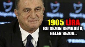 Fatih Terim bu sezon Galatasaray'dan 1905 lira aylık alacak, sonra…
