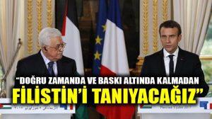 Fransa Cumhurbaşkanı Macron: Filistin'i hiçbir baskı altında kalmadan tanıyacağız