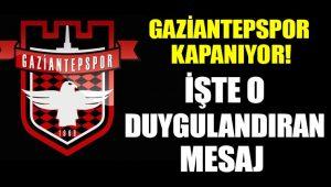 Gaziantepspor kulubü kapanıyor!