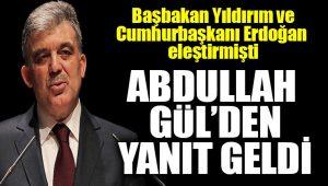 Abdullah Gül'den Erdoğan ve Binali Yıldırım'ın eleştirilerine yanıt