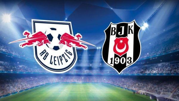 Leipzig – Beşiktaş maçının ilk 11'leri belli oldu!