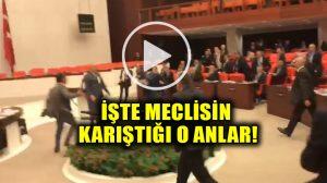 Mecliste kavga anbean kameraya böyle yansıdı!