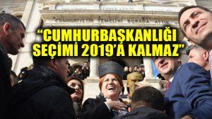 Meral Akşener Sivas'ta: Cumhurbaşkanlığı seçimi 2019'a kalmaz!