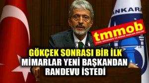 Mimarlar Odası, Ankara'nın yeni başkanı Mustafa Tuna'dan randevu istedi