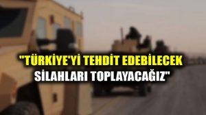 """Pentagon: """"Türkiye'yi tehdit edebilecek silahları toplayacağız"""""""