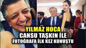 Yılmaz Vural, Cansu Taşkın fotoğrafına açıklama yaptı: O fotoğraf…