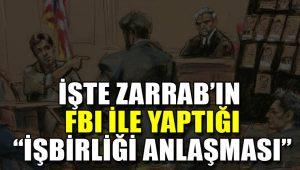 Reza Zarrab'ın işbirliği anlaşması yayınlandı