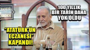 """Ankara'da 100 yıllık bir tarih daha yok oldu: """"Atatürk'ün Eczanesi"""" kapandı…"""