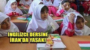 İran'da ilkokullardaki İngilizce dersi yasaklandı!