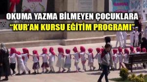 """4 yaşındaki çocuklara """"Kur'an Kursu Eğitim Programı"""" verecekler!"""