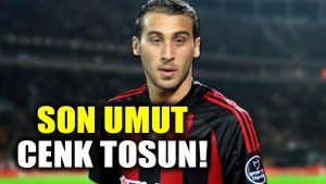 Gaziantepspor'un son umudu Cenk Tosun: İngiltere'ye transfer olursa…